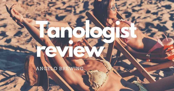 tanologist review
